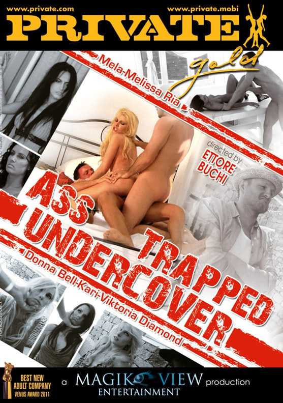 Ass Trapped: Undercover - Private Movies