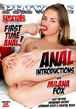 Anal Introductions with Milana Fox-Private Movie