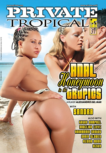Anal Honeymoon in the Tropics-Private Movie