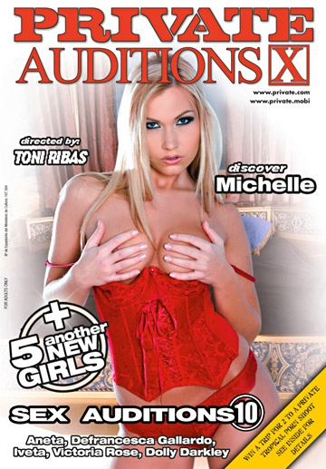 Sex Auditions 10- Discover Michelle-Private Movie