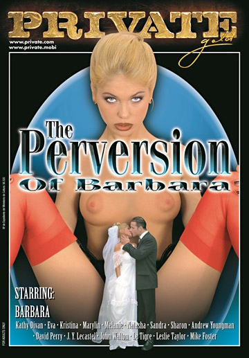 The Perversions of Barbara-Private Movie