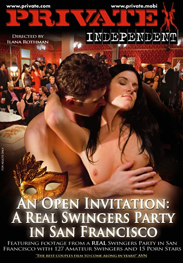 An Open Invitation: A Real Swingers Party in San Francisco-Private Movie