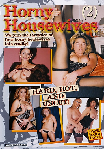 Horny Housewives 02-Private Movie