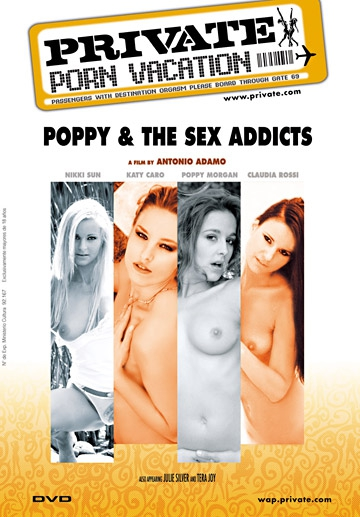 Poppy & The Sex Addicts-Private Movie