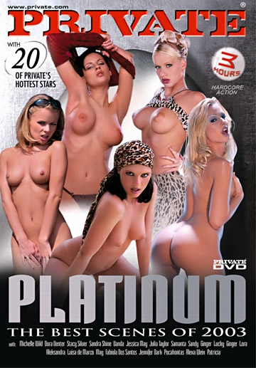 Private Platinum-Private Movie