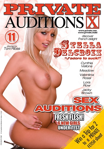 Sex Auditions 11- STELLA DELCROIX, J'adore to suck-Private Movie