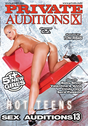 Sex Auditions 13: C.J.- Hot Teens-Private Movie