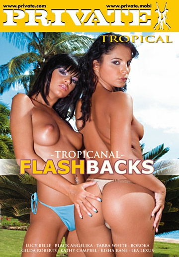 TropicAnal Flashbacks-Private Movie
