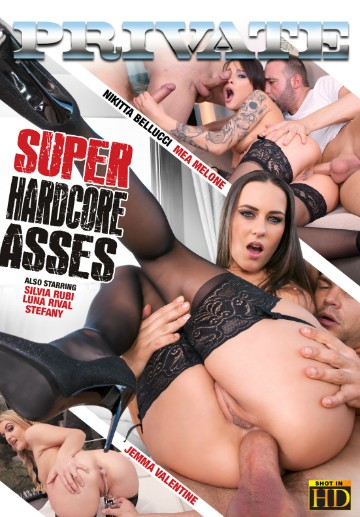 Super Hardcore Asses-Private Movie