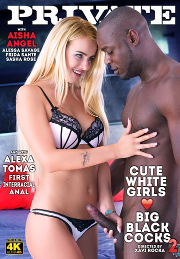 Cute White Girls Love Big Black Cocks 2-Private Movie